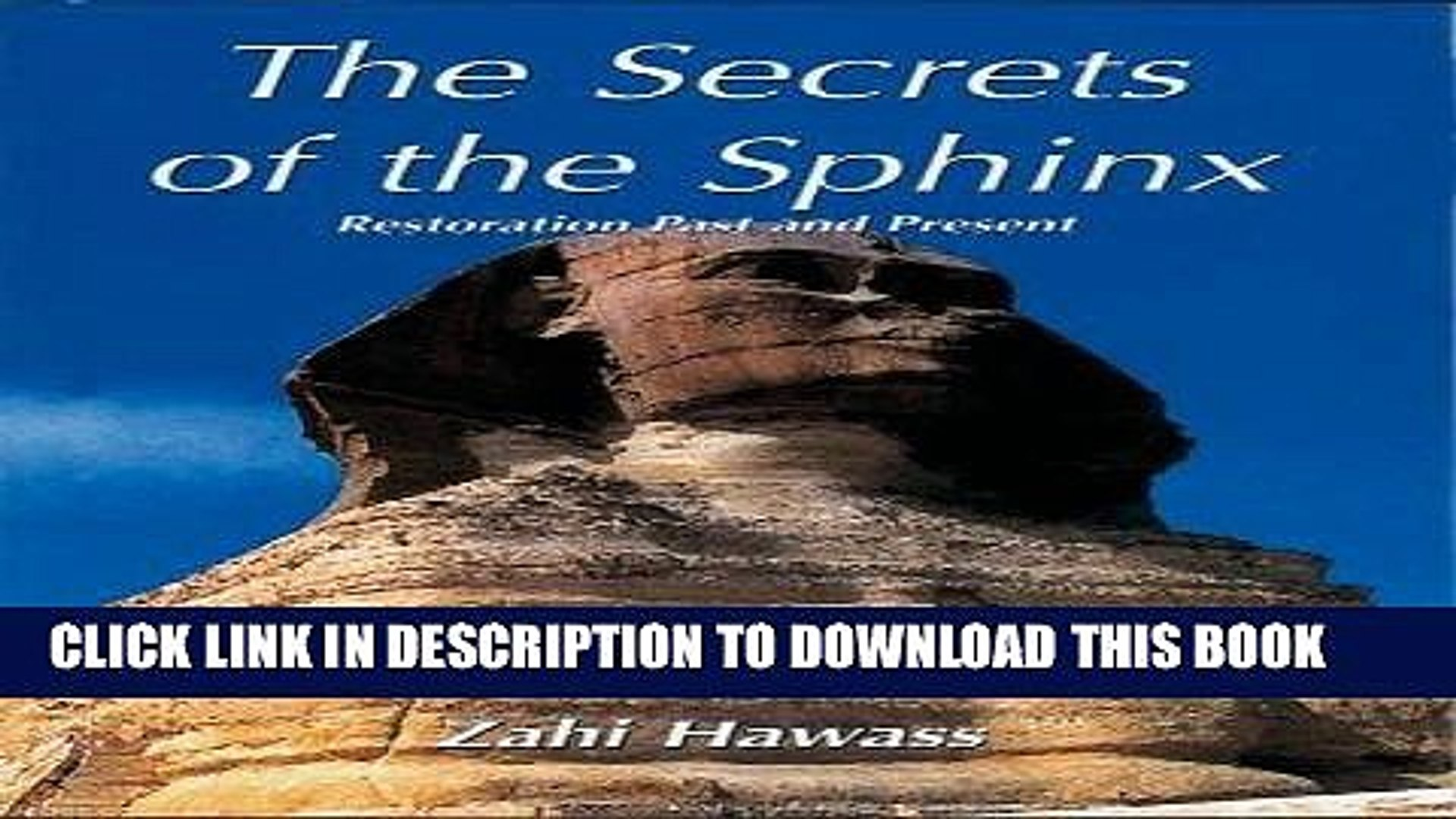 Ebook The Secrets of the Sphinx: Restoration Past and Present (English and Arabic Edition) Free Read