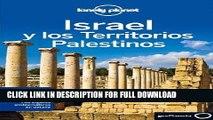Ebook Lonely Planet Israel y Los Territorios Palestinos (Travel Guide) (Spanish Edition) Free