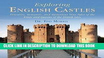Best Seller Exploring English Castles: Evocative, Romantic, and Mysterious True Tales of the Kings