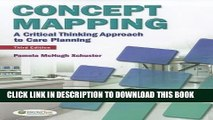 [READ] EBOOK Concept Mapping: A Critical-Thinking Approach to Care Planning   [CONCEPT MAPPING