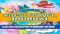 Ebook Kids travel journal: my trip to jamaica Free Read