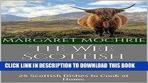Ebook The Wee Scottish Recipe Book: 25 Scottish Dishes to Cook at Home (The Wee Scottish Recipe