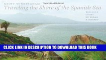 Ebook Traveling the Shore of the Spanish Sea: The Gulf Coast of Texas and Mexico (Charles and