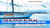 Ebook Berserk in the Antarctic: Sailing to the World s Most Untameable Continent Free Read
