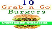 Ebook Grab And Go Burger Breakfasts : Quick And Easy Healthy Burger Recipes Free Read