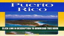 Ebook Landmark Puerto Rico (Landmark Visitors Guides) (Landmark Visitors Guide Puerto Rico) Free