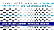 [FREE] EBOOK Transitions in Nursing: Preparing for Professional Practice, 3e BEST COLLECTION