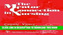 [READ] EBOOK The Mentor Connection in Nursing ONLINE COLLECTION