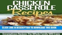 Best Seller Chicken Casserole Recipes: Savory And Tasty Chicken Casserole Recipes For Busy Cooks.