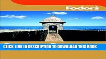 Best Seller Fodor s Puerto Rico, 3rd Edition (Fodor s Gold Guides) Free Read