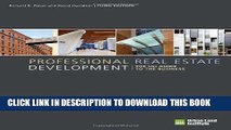 Ebook Professional Real Estate Development: The ULI Guide to the Business, 3rd Edition Free Read