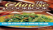 Best Seller The Chinese Cookbook: 50 Great Recipes from the Chinese Kitchen (Chinese Cooking) Free