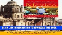 Ebook The Treasures And Pleasures of Mexico: Best of the Best in Travel and Shopping (Treasures