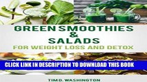 Best Seller Green Smoothie and Salads: Green Smoothie and Salad Recipes for Weight Loss, Detox and