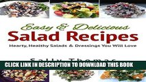 Best Seller Easy   Delicious Salad Recipes: Hearty, Healthy Salads   Dressings You Will Love Free