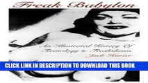 [PDF] Freak Babylon: An Illustrated History of Teratology and Freakshows Full Collection