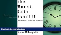READ book  The Worst Date Ever!!! Humorous dating stories  FREE BOOOK ONLINE