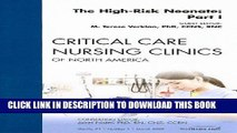 [FREE] EBOOK The High-Risk Neonate: Part I, An Issue of Critical Care Nursing Clinics, 1e (The