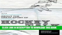 [Ebook] Hockey Talk: Quotations About the Great Sport of Hockey, From The Players and Coaches Who