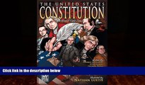 Big Deals  The United States Constitution: A Round Table Comic Graphic Adaptation  Full Ebooks