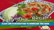 Ebook Easy Thai Recipes. Everything from Thai Curry to Thai Chicken and Easy Pad Thai Recipe Free