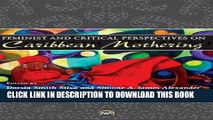 [PDF] Feminist and Critical Perspectives on Caribbean Mothering [Online Books]