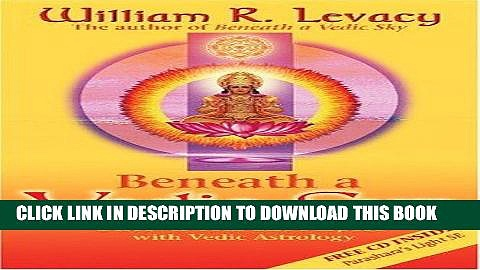 [PDF] Beneath a Vedic Sun: Discover Your Life Purpose with Vedic Astrology Popular Collection