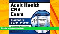 complete  Adult Health CNS Exam Flashcard Study System: CNS Test Practice Questions   Review for