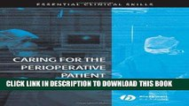 [FREE] EBOOK Caring for the Perioperative Patient: Essential Clinical Skills ONLINE COLLECTION
