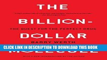 [BOOK] PDF The Billion Dollar Molecule: One Company s Quest for the Perfect Drug Collection BEST