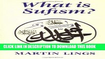 [Free Read] What is Sufism? (Islamic Texts Society) Free Online