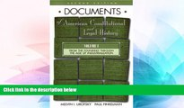 Must Have  Documents of American Constitutional and Legal History: Volume I: From the Founding