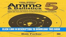 [Ebook] Ammo   Ballistics 5: Ballistic Data out to 1,000 Yards for over 190 Calibers and over