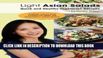 Ebook Light Asian Salads - Quick and Healthy Vegetarian Recipes Free Read
