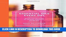 Best Seller Essential Oils Every Day: Rituals and Remedies for Healing, Happiness, and Beauty Free
