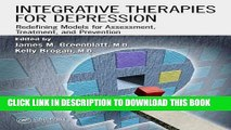 Ebook Integrative Therapies for Depression: Redefining Models for Assessment, Treatment and