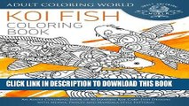 [Free Read] Koi Fish Coloring Book: An Adult Coloring Book of 40 Japanese Koi Carp, Fish Designs