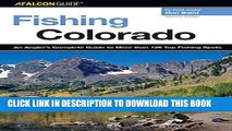 [Free Read] Fishing Colorado: An Angler s Complete Guide To More Than 125 Top Fishing Spots