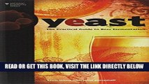 [EBOOK] DOWNLOAD Yeast: The Practical Guide to Beer Fermentation (Brewing Elements) GET NOW
