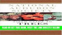 [READ] EBOOK National Audubon Society Field Guide to North American Trees--W: Western Region
