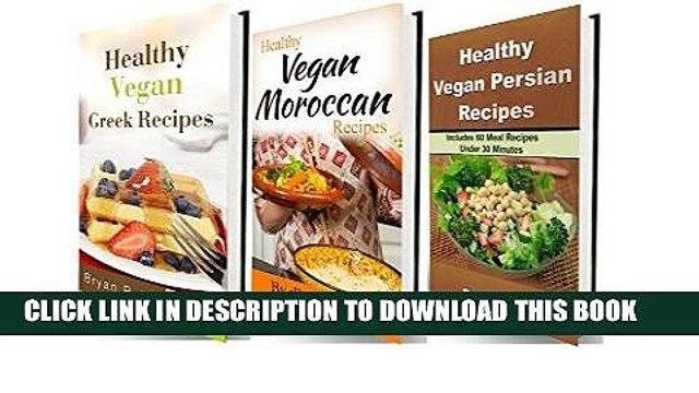 Ebook Healthy Vegan Box set Recipes: More than 140 Delicious,Amazing Vegan Recipes (Box Set,Easy
