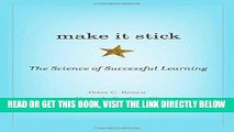 [READ] EBOOK Make It Stick: The Science of Successful Learning BEST COLLECTION