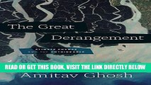 [READ] EBOOK The Great Derangement: Climate Change and the Unthinkable (Berlin Family Lectures)