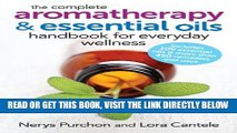 [FREE] EBOOK The Complete Aromatherapy and Essential Oils Handbook for Everyday Wellness ONLINE