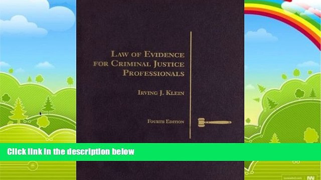 Books to Read  Law of Evidence for Criminal Justice Professionals (Criminal Justice Series)  Best
