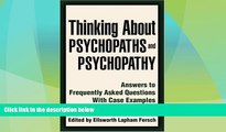 Books to Read  Thinking About Psychopaths and Psychopathy: Answers to Frequently Asked Questions