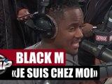"""Black M """"Je suis chez moi"""" en live #PlanèteRap"""