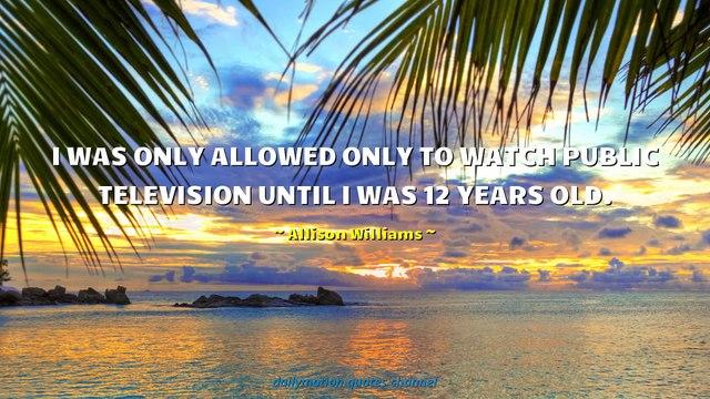 Allison Williams Quotes #2