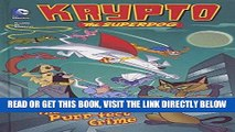 [PDF] FREE The Purr-fect Crime (Krypto the Superdog) [Read] Full Ebook