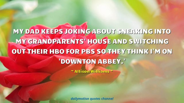 Allison Williams Quotes #3